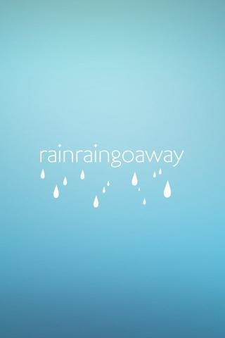 Rain Go Away