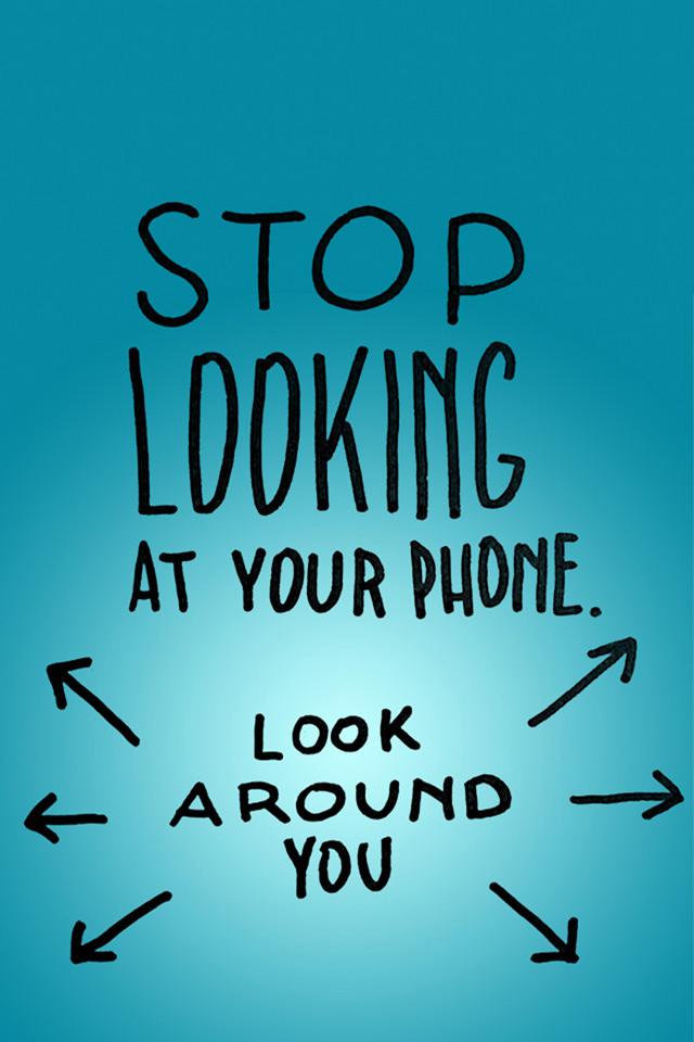 Stop Looking Wallpaper