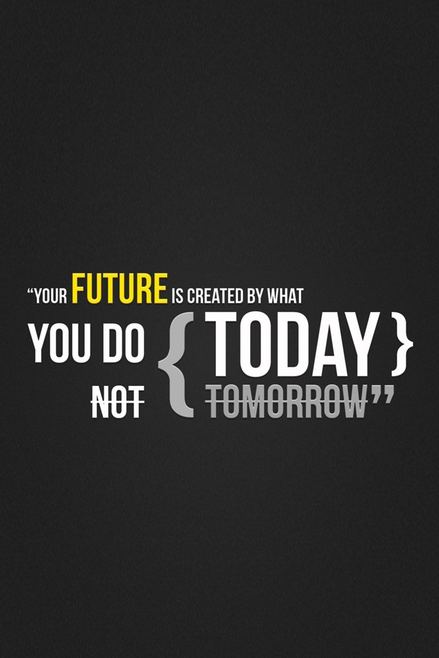 Your Future Quote Wallpaper