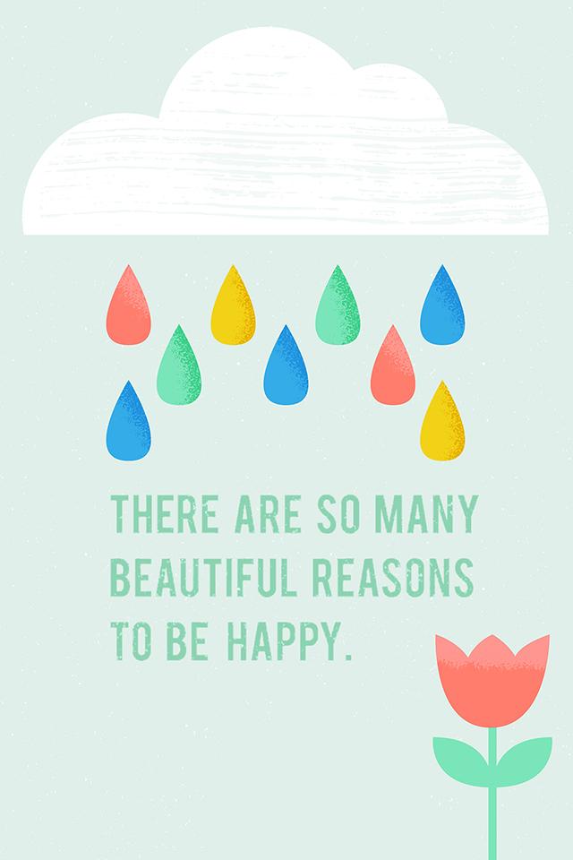 Happy Reasons Wallpaper