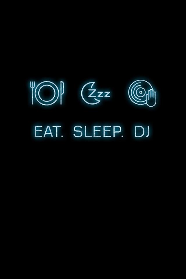 Eat Sleep DJ Wallpaper