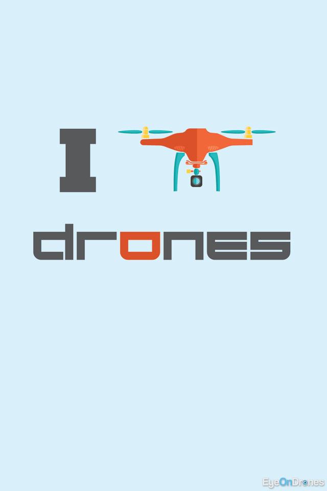 I Love Drones Wallpaper