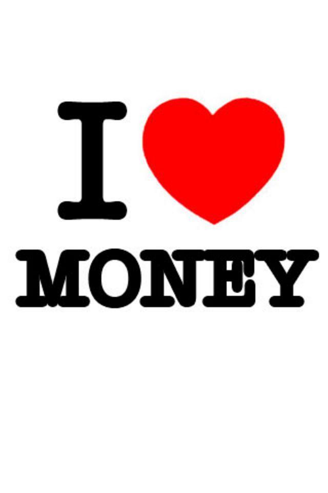 I Love Money Wallpaper