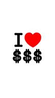 I Love Dollar ...